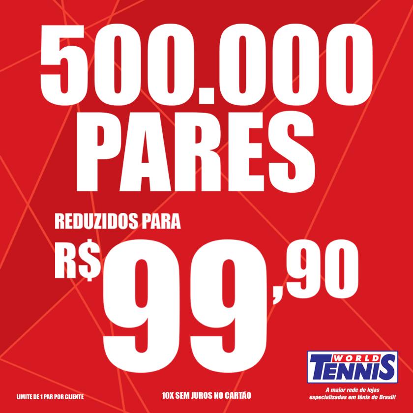 65590a53a17 Promoção de Tênis – 500.000 pares a R 99